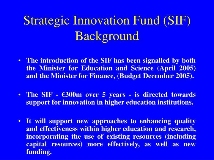Strategic Innovation Fund (SIF)