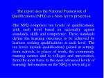 the report uses the national framework of qualifications nfq as a basis for its projection