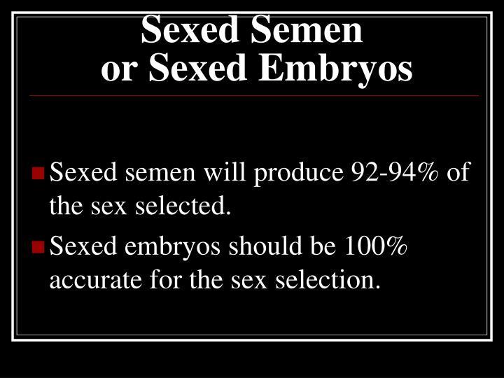Sexed Semen