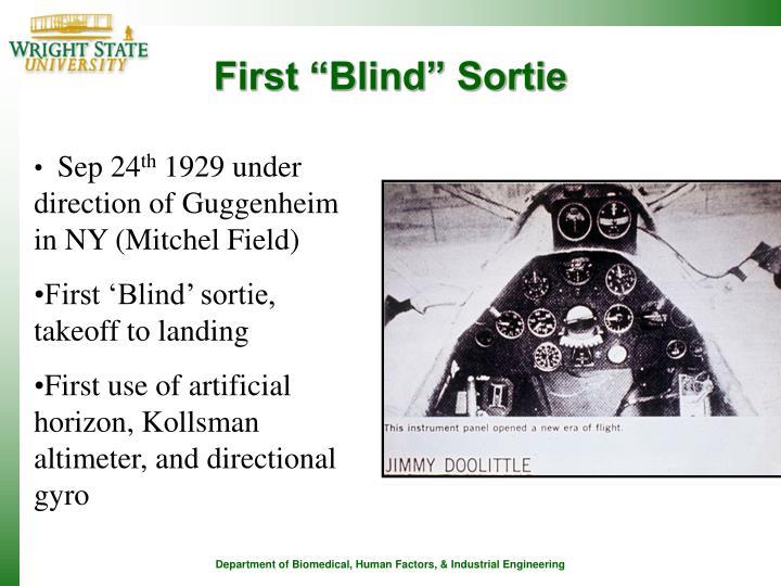 "First ""Blind"" Sortie"