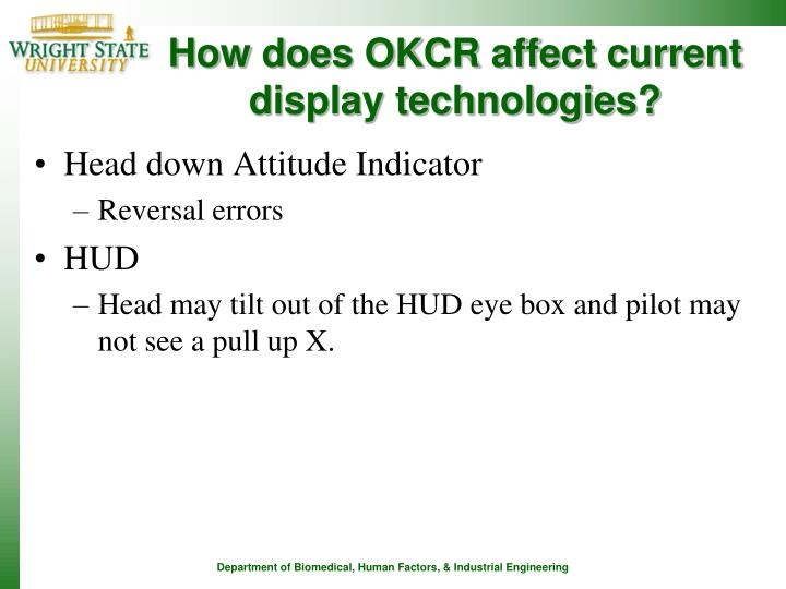 How does OKCR affect current display technologies?