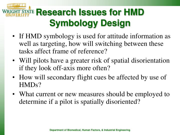 Research Issues for HMD Symbology Design