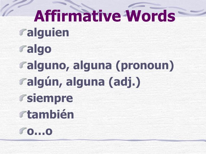 Affirmative Words