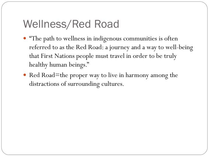 Wellness/Red Road