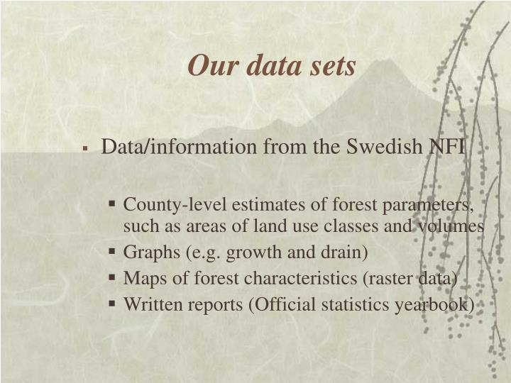 Our data sets