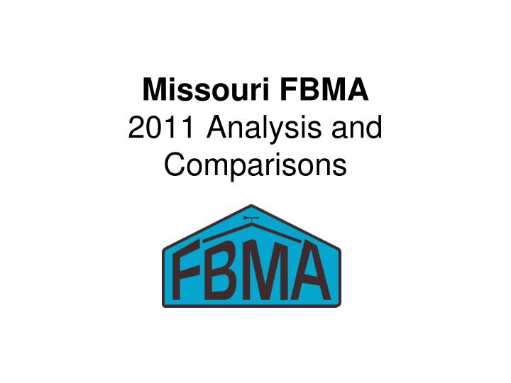 Missouri fbma 2011 analysis and comparisons