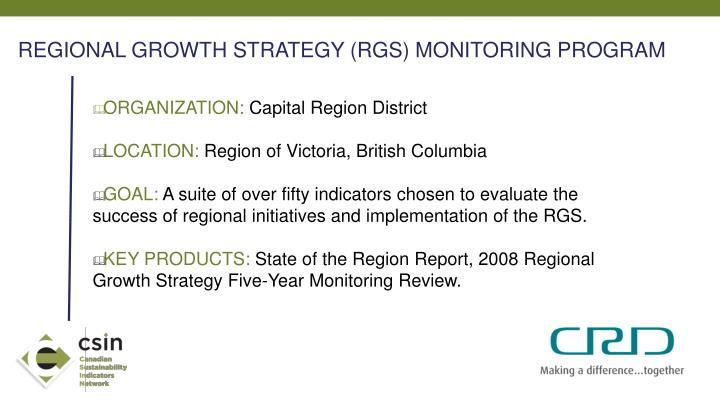 REGIONAL GROWTH STRATEGY (RGS) MONITORING PROGRAM