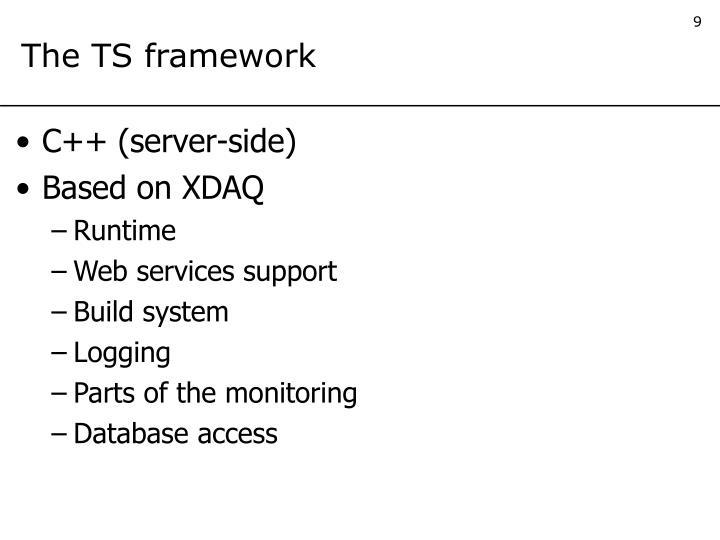 The TS framework