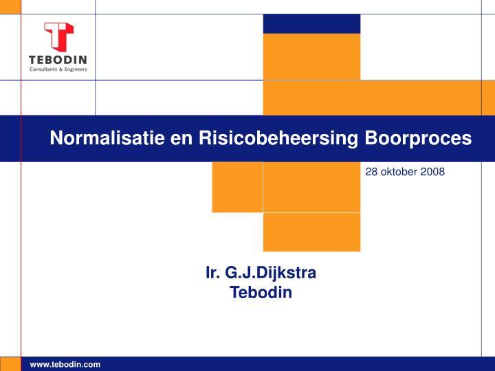 Normalisatie en Risicobeheersing Boorproces