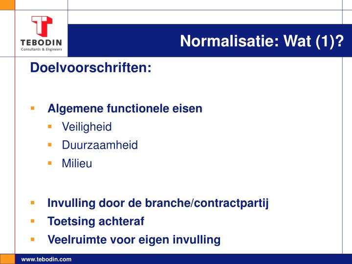 Normalisatie: Wat (1)?