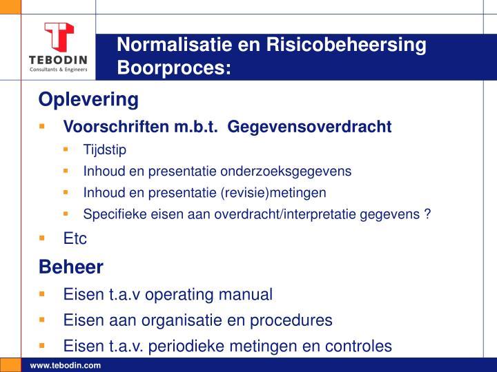 Normalisatie en Risicobeheersing Boorproces: