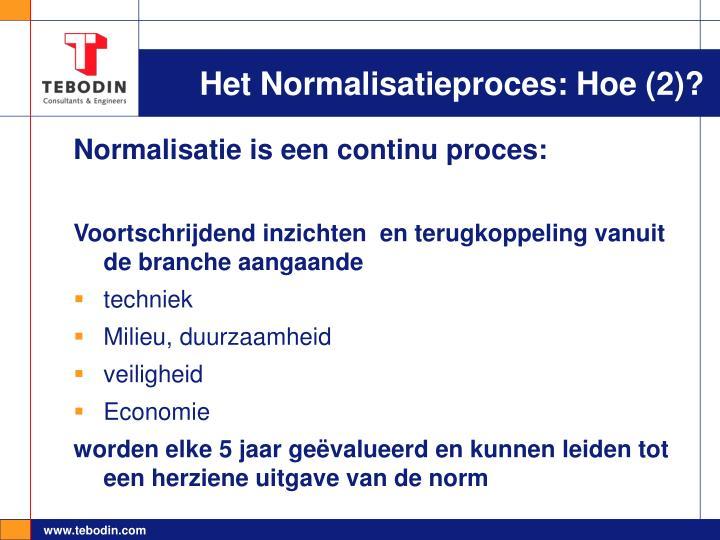 Het Normalisatieproces: Hoe (2)?
