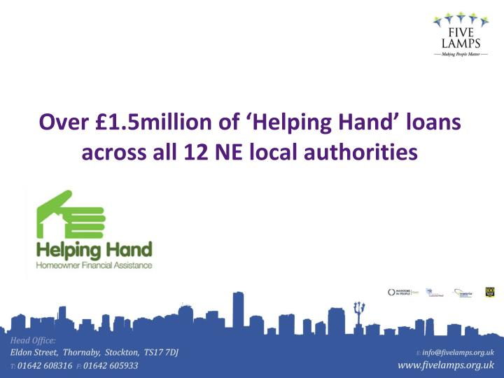 Over £1.5million of 'Helping Hand' loans across all 12 NE local authorities