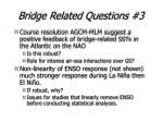 bridge related questions 3