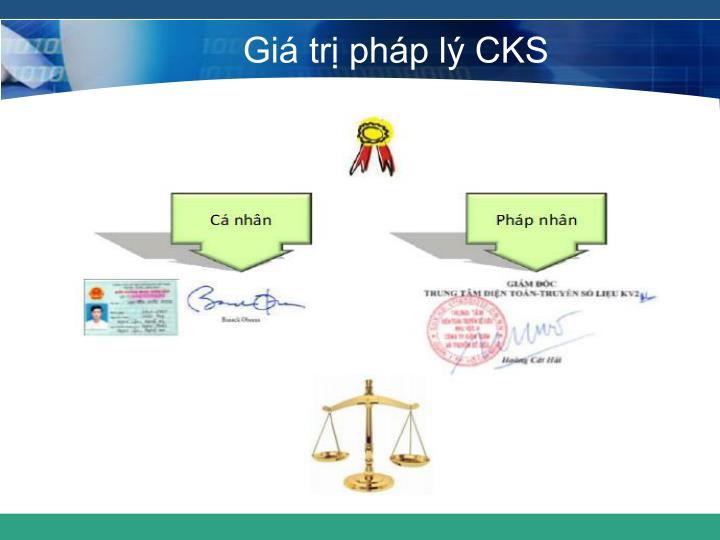 Giá trị pháp lý CKS