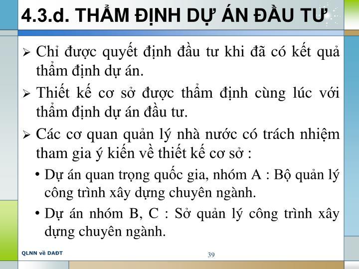 4.3.d. THẨM ĐỊNH DỰ ÁN ĐẦU TƯ
