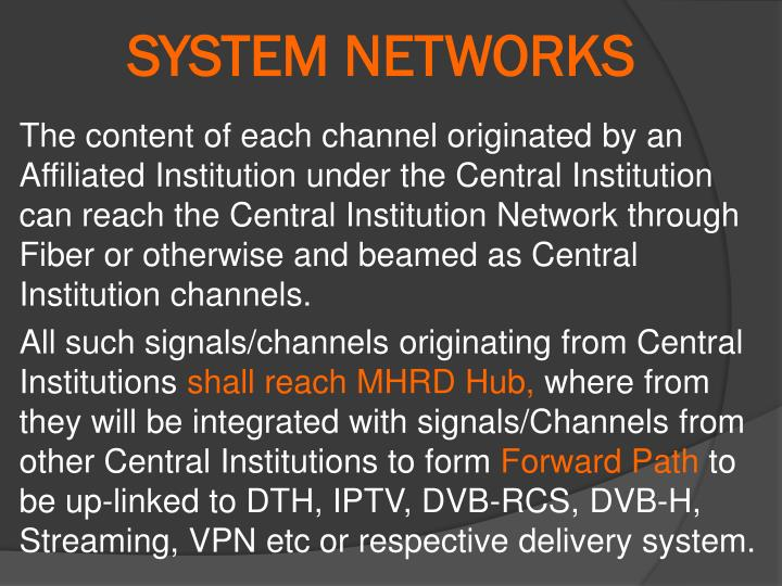 SYSTEM NETWORKS