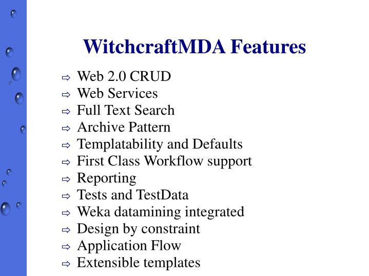 WitchcraftMDA Features