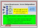 general requirements access independence