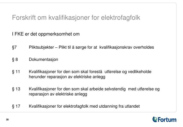 Forskrift om kvalifikasjoner for elektrofagfolk