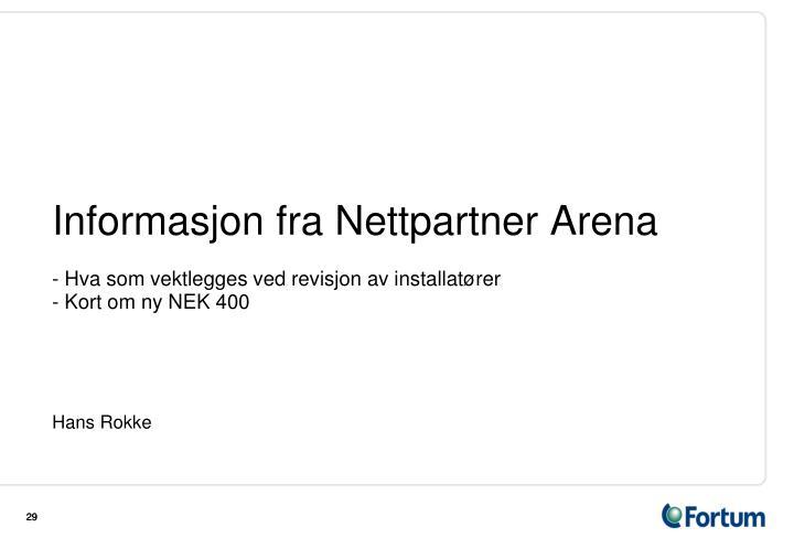 Informasjon fra Nettpartner Arena