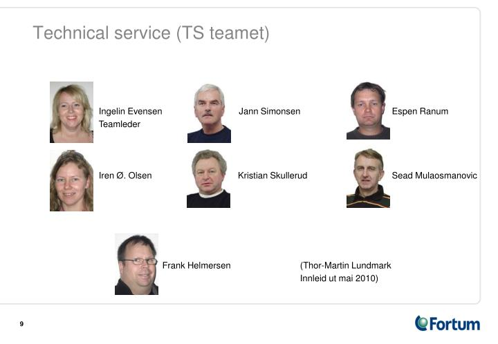 Technical service (TS teamet)