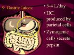 9 gastric juices