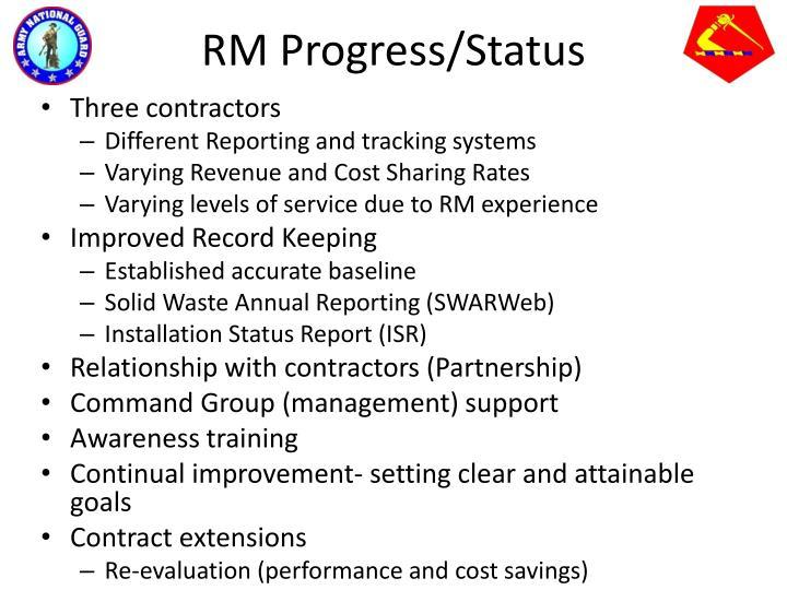 RM Progress/Status