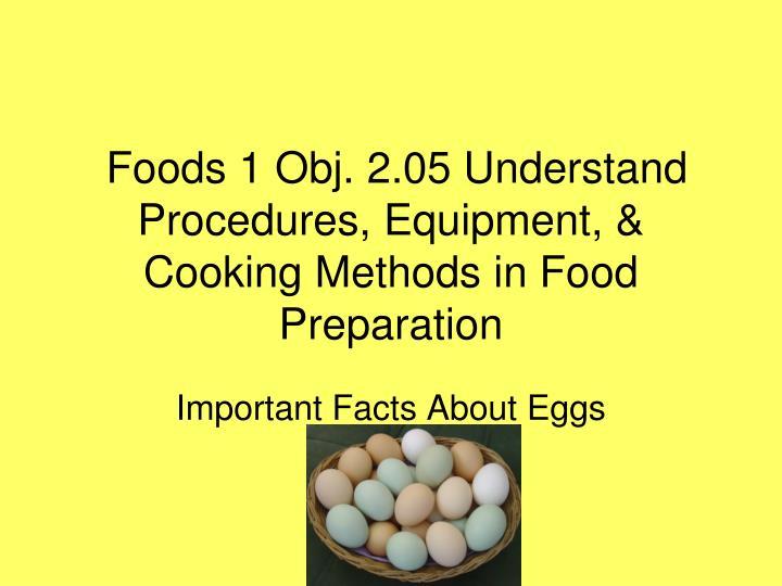 foods 1 obj 2 05 understand procedures equipment cooking methods in food preparation
