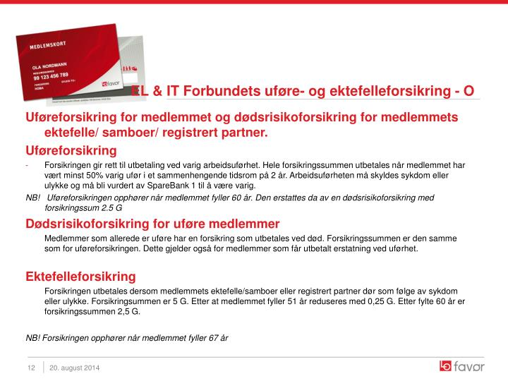 EL & IT Forbundets uføre- og ektefelleforsikring - O