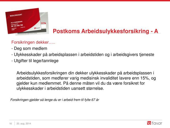 Postkoms Arbeidsulykkesforsikring - A