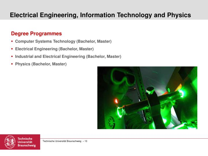 Electrical Engineering, Information Technology and Physics