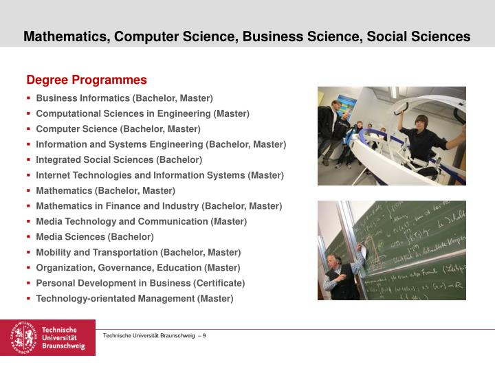Mathematics, Computer Science, Business Science, Social Sciences