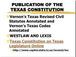 publication of the texas constitution