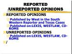 reported unreported opinions