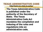 texas adminstrative code http lamb sos state tx us tac