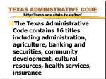 texas adminstrative code http lamb sos state tx us tac1