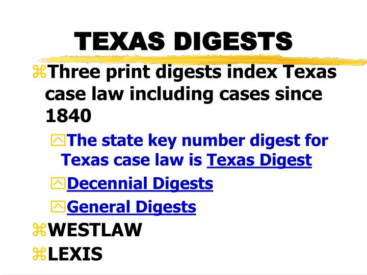 TEXAS DIGESTS