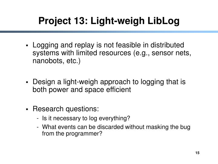 Project 13: Light-weigh LibLog