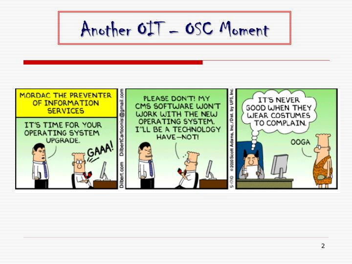 Another OIT – OSC Moment