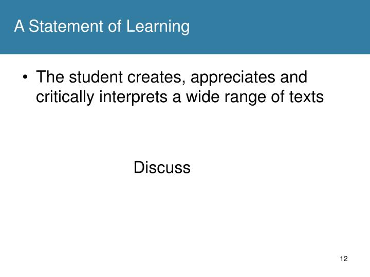 A Statement of Learning