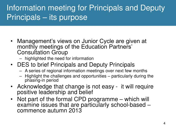 Information meeting for Principals and Deputy Principals – its purpose