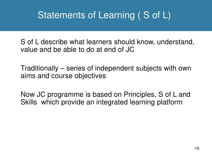 Statements of Learning ( S of L)
