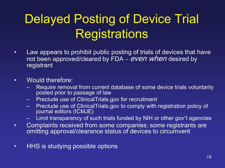 Delayed Posting of Device Trial Registrations