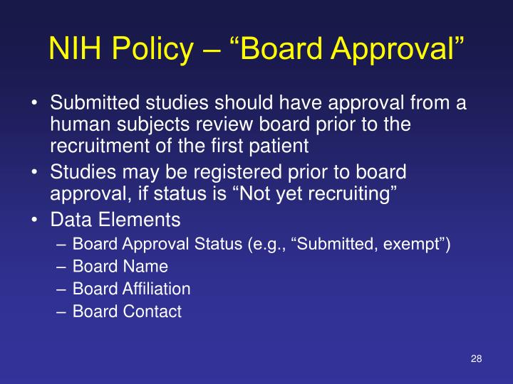 "NIH Policy – ""Board Approval"""