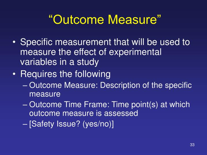 """Outcome Measure"""