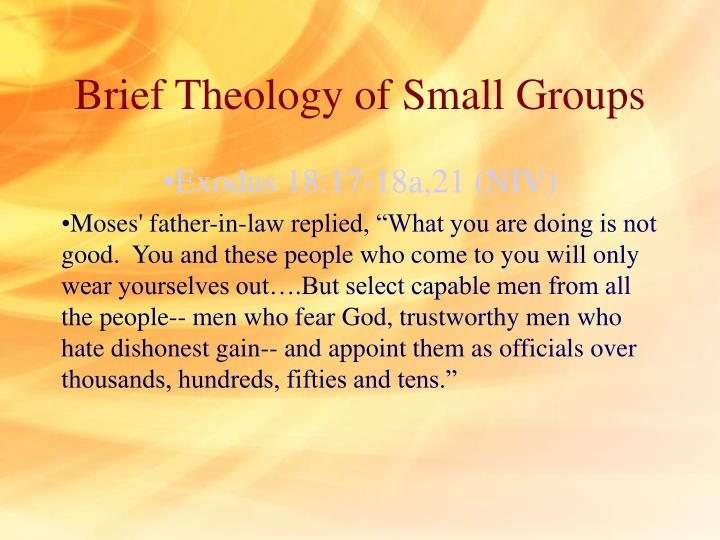 Brief Theology of Small Groups