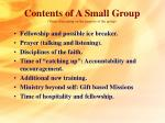 contents of a small group varies depending on the purpose of the group