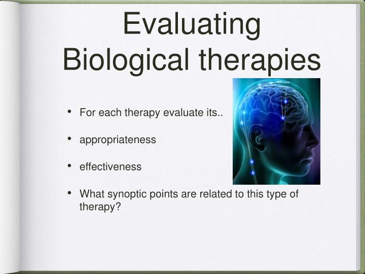 Evaluating Biological therapies