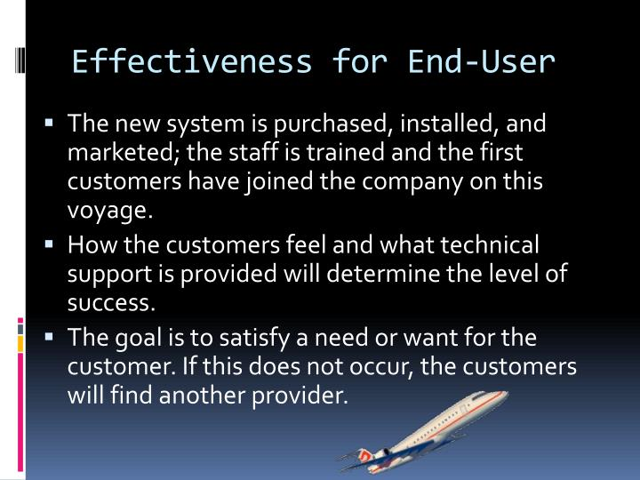 Effectiveness for End-User